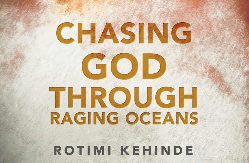 Chasing God Through Raging Oceans