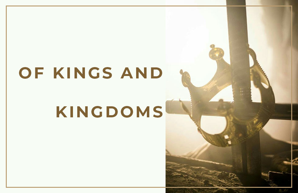 Of King and Kingdoms